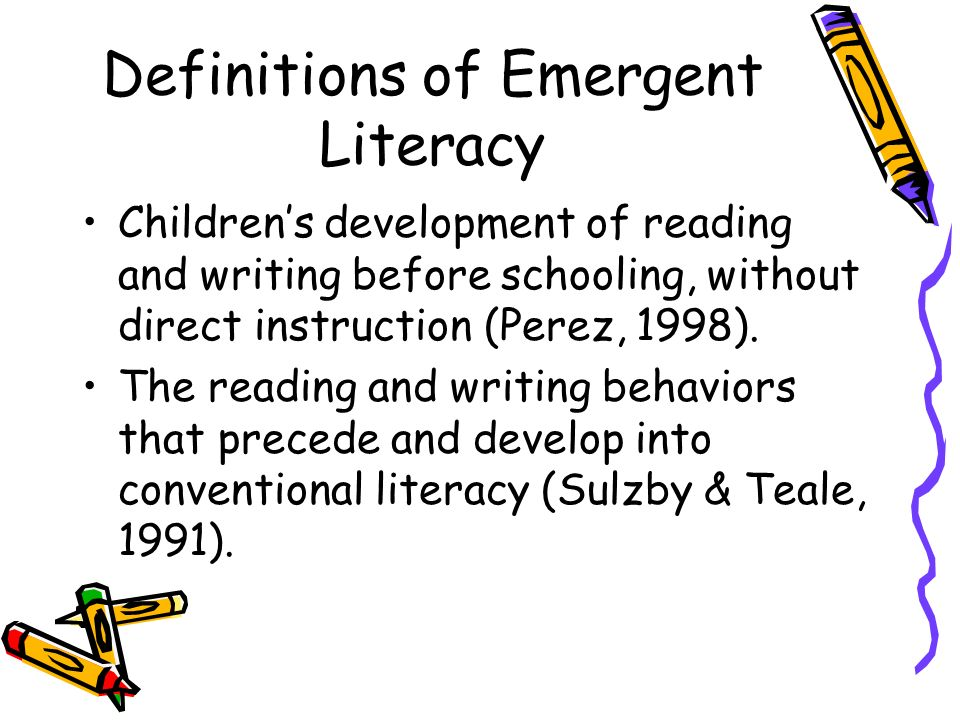 2 Definitions Of Emergent Literacy