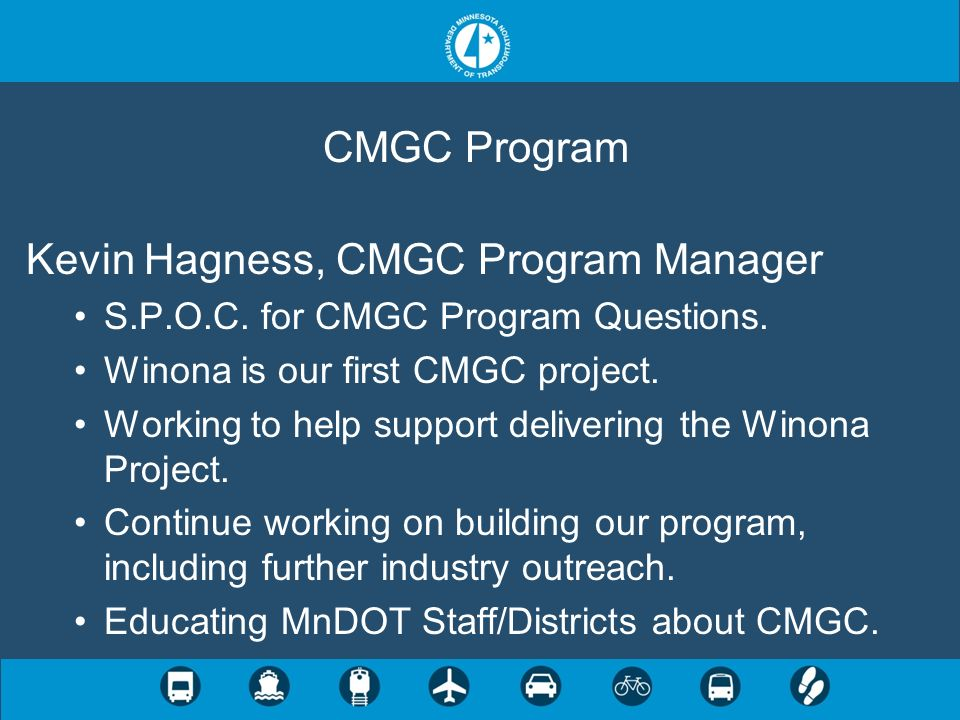 Kevin Hagness, CMGC Program Manager