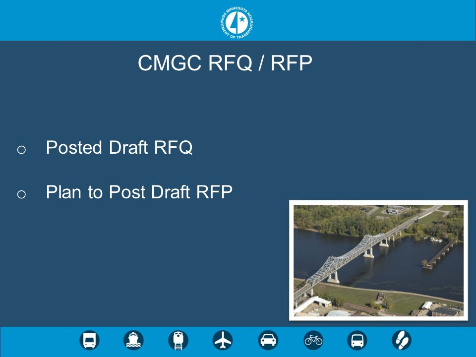 CMGC RFQ / RFP Posted Draft RFQ Plan to Post Draft RFP