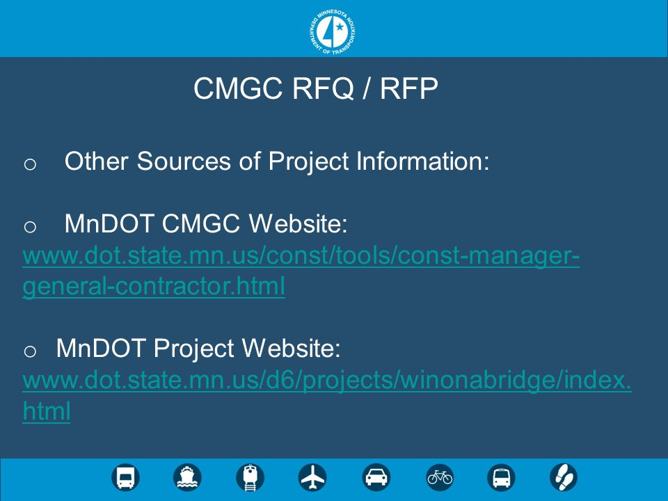 CMGC RFQ / RFP Other Sources of Project Information: