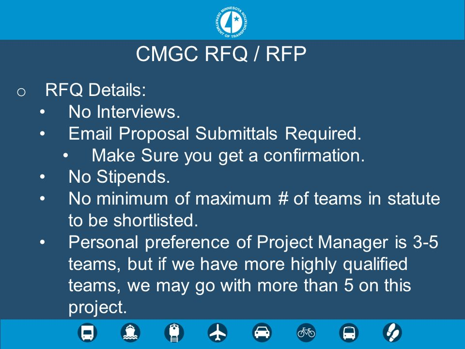 CMGC RFQ / RFP RFQ Details: No Interviews.