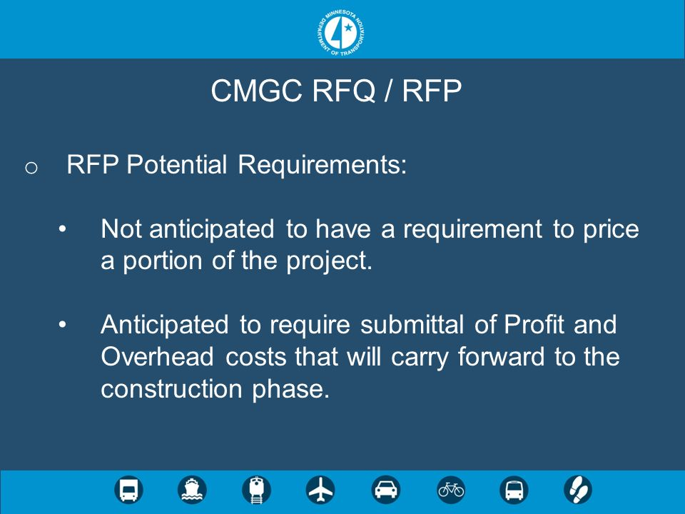 CMGC RFQ / RFP RFP Potential Requirements: