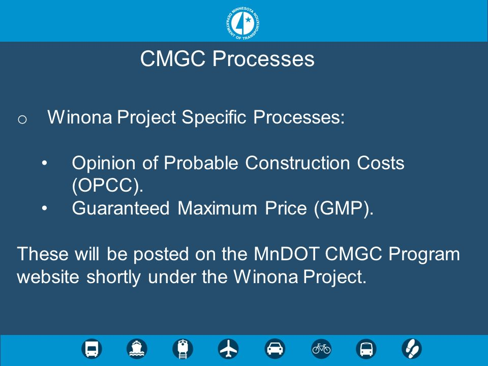 CMGC Processes Winona Project Specific Processes: