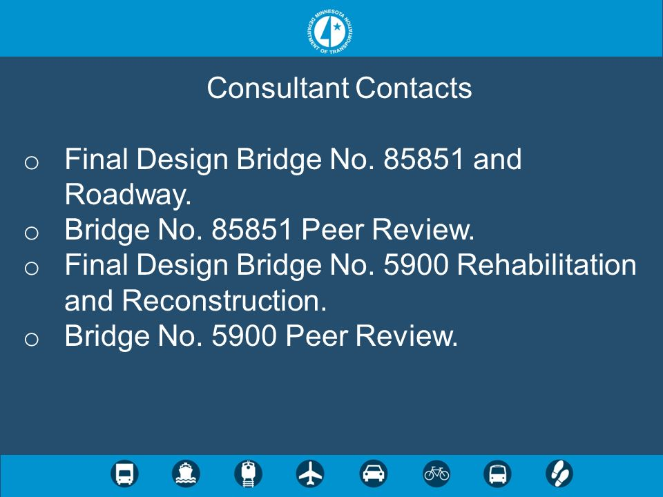 Consultant ContactsFinal Design Bridge No. 85851 and Roadway. Bridge No. 85851 Peer Review.