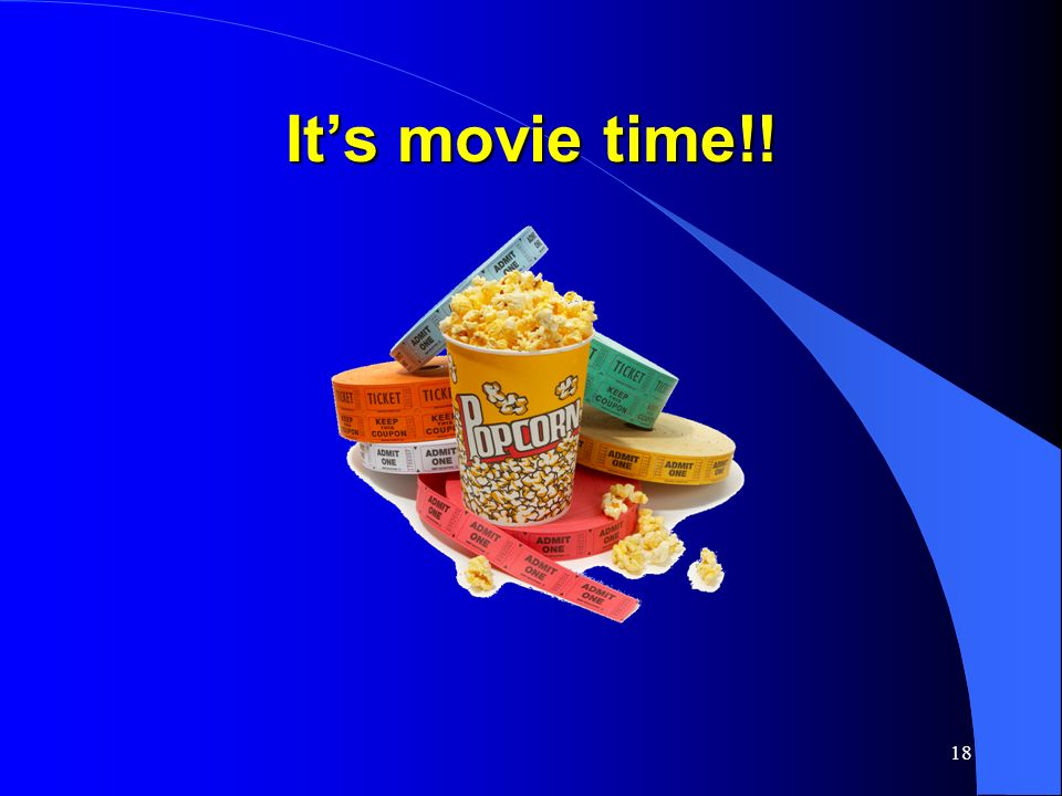 It's movie time!!