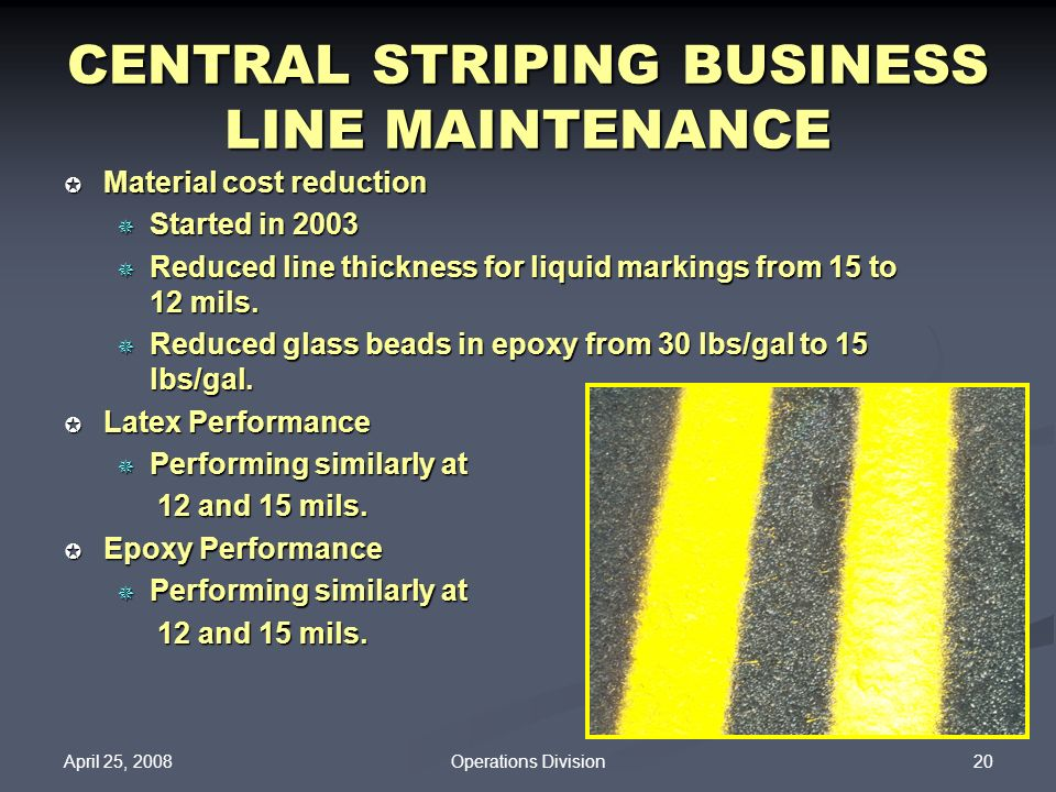 CENTRAL STRIPING BUSINESS LINE MAINTENANCE