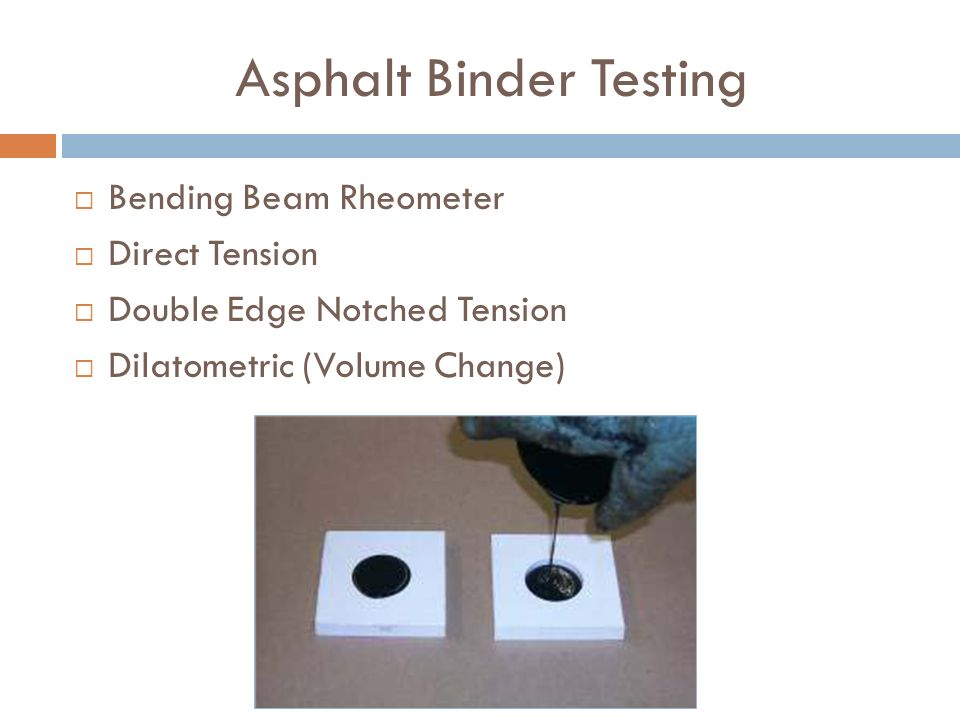 Asphalt Binder Testing