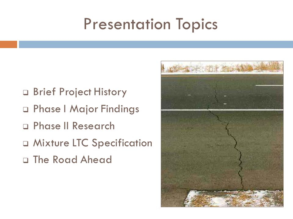 Presentation Topics Brief Project History Phase I Major Findings