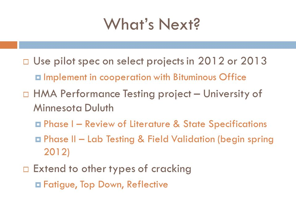 What's Next Use pilot spec on select projects in 2012 or 2013