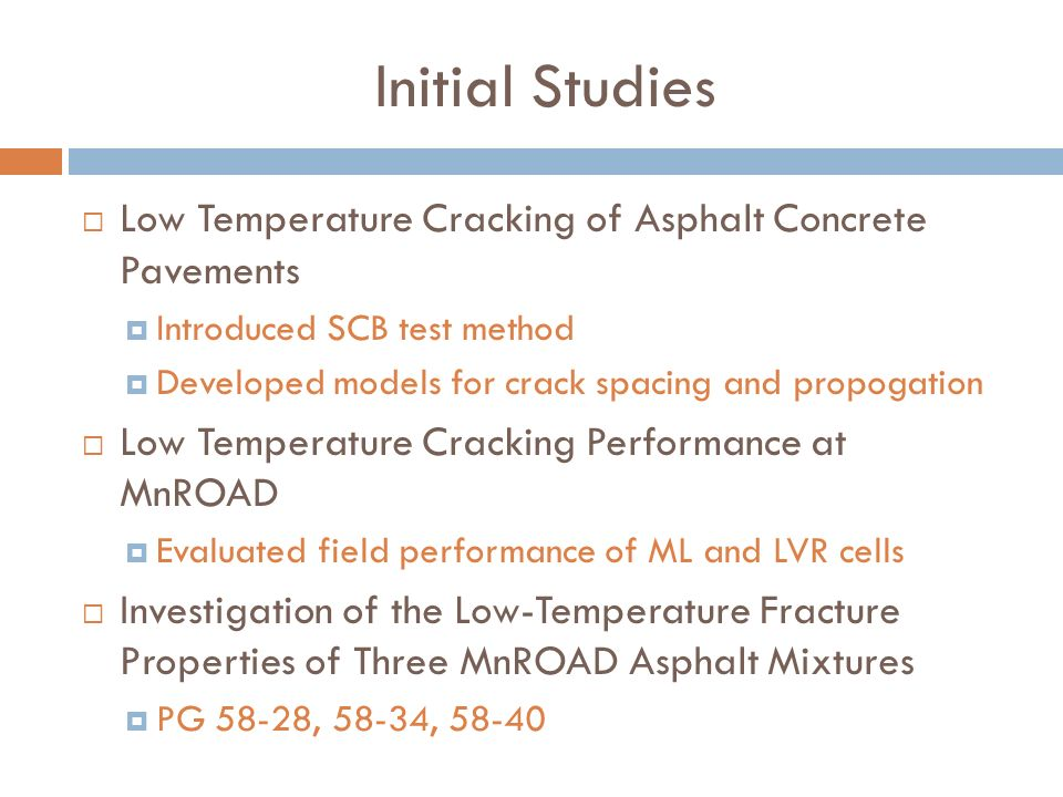 Initial Studies Low Temperature Cracking of Asphalt Concrete Pavements