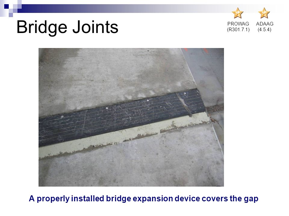 A properly installed bridge expansion device covers the gap