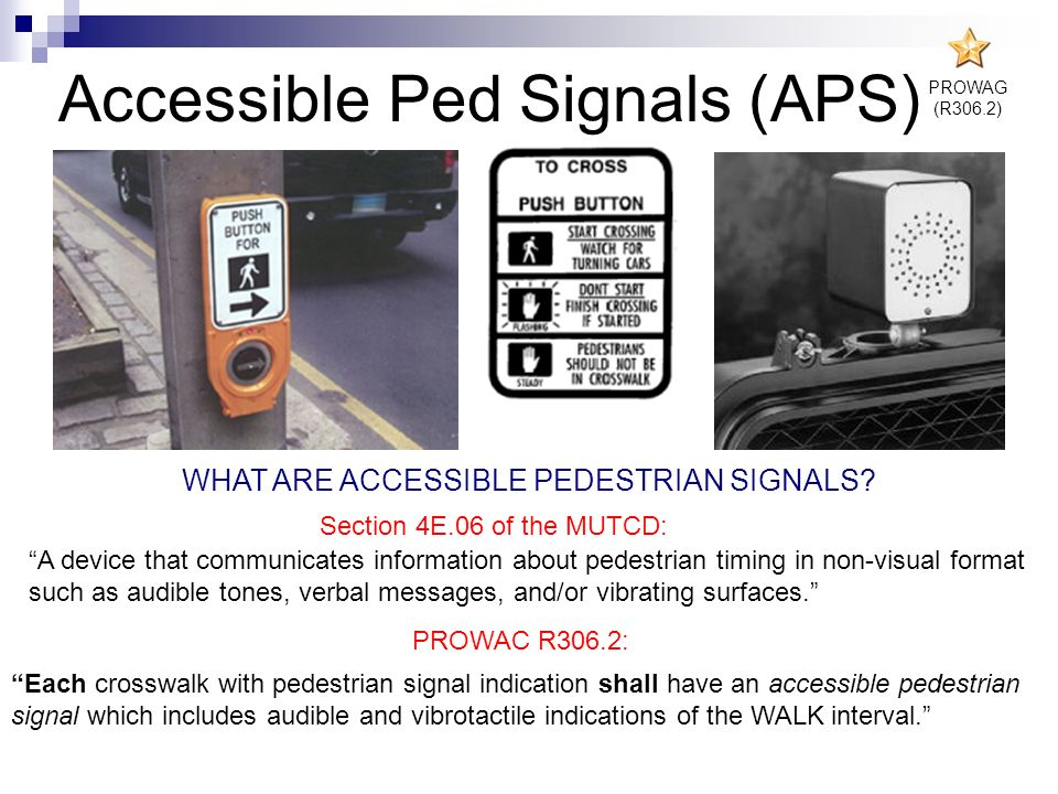 Accessible Ped Signals (APS)