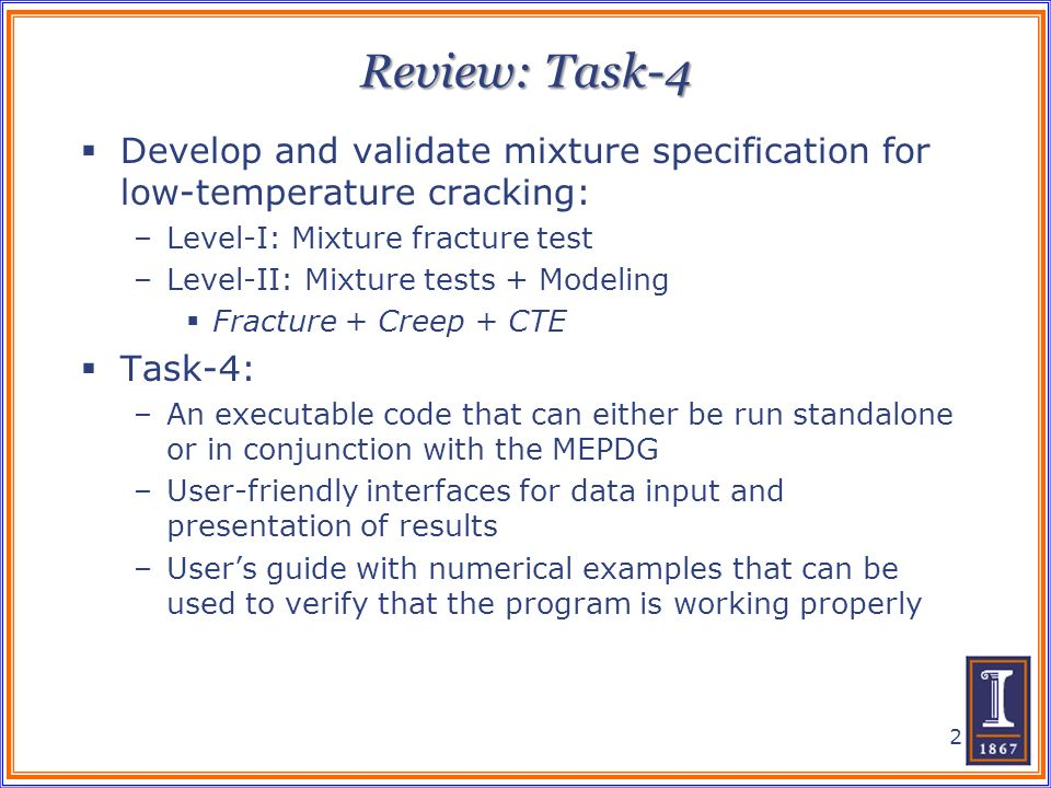 Review: Task-4 Develop and validate mixture specification for low-temperature cracking: Level-I: Mixture fracture test.