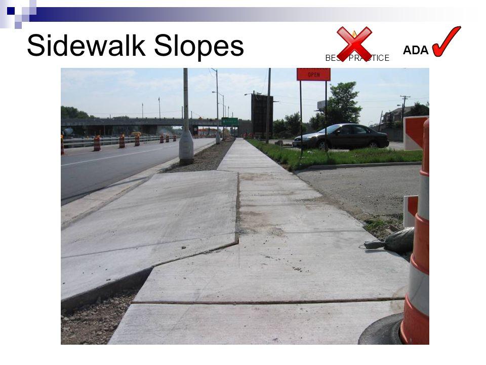 Sidewalk Slopes ADA BEST PRACTICE