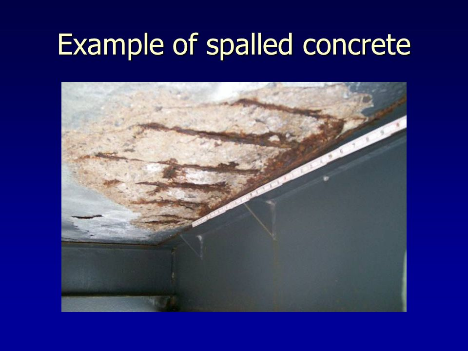Example of spalled concrete