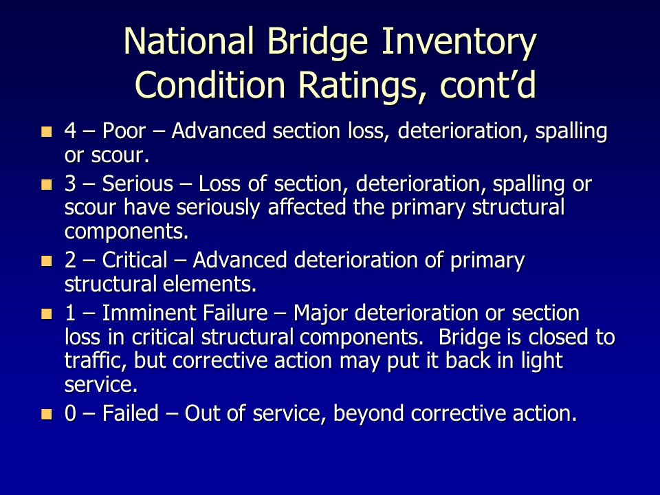 National Bridge Inventory Condition Ratings, cont'd