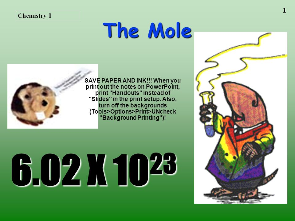 Chemistry I The Mole.