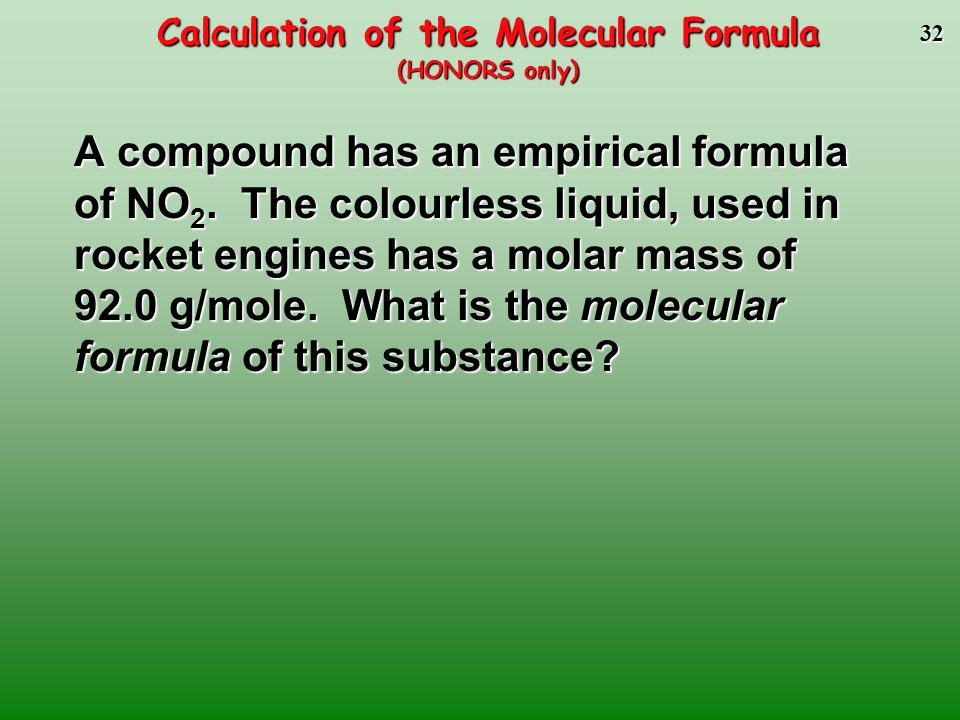 Calculation of the Molecular Formula (HONORS only)
