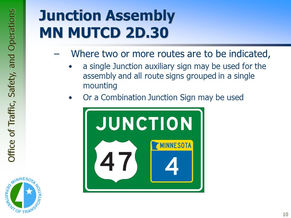 Junction Assembly MN MUTCD 2D.30