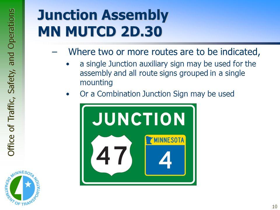 Junction Assembly MN MUTCD 2D.30