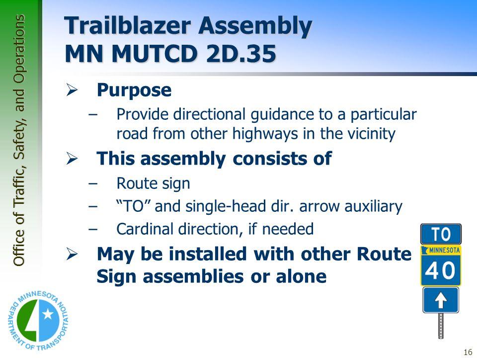 Trailblazer Assembly MN MUTCD 2D.35