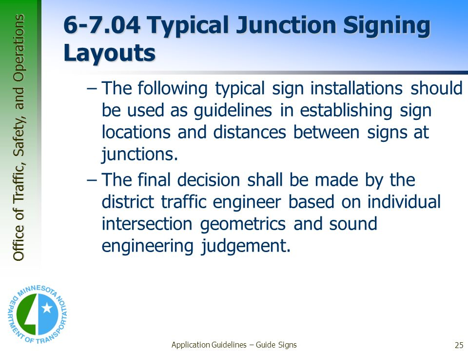 6-7.04 Typical Junction Signing Layouts