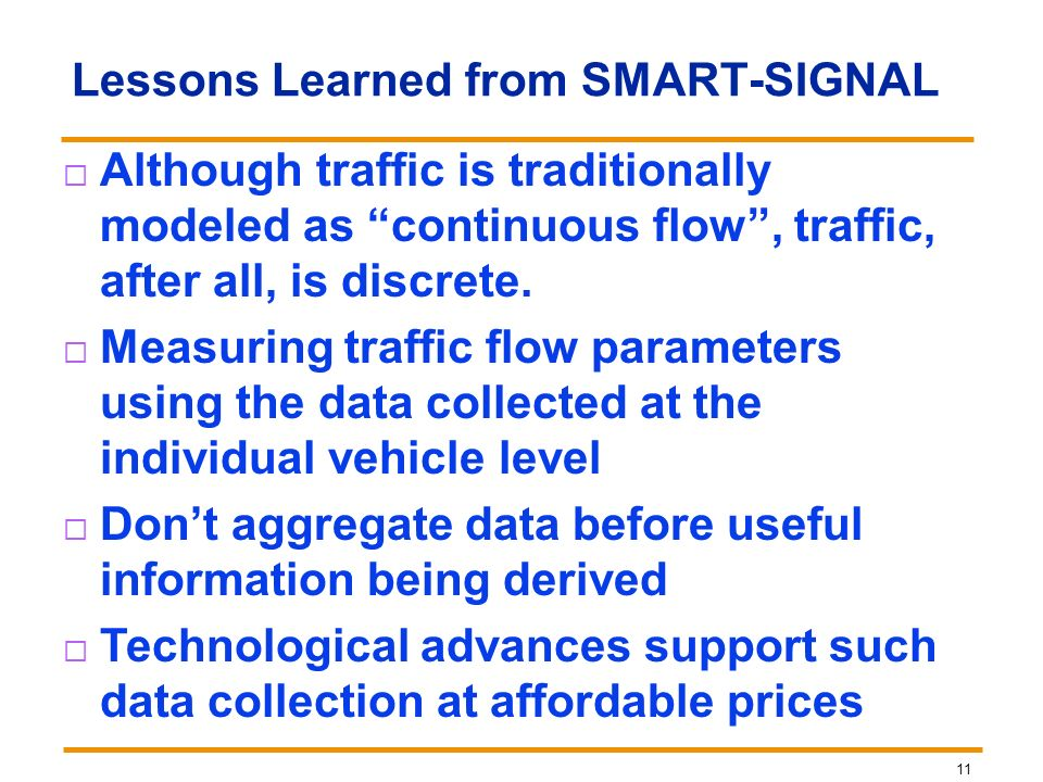 Lessons Learned from SMART-SIGNAL