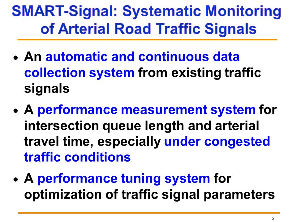 SMART-Signal: Systematic Monitoring of Arterial Road Traffic Signals