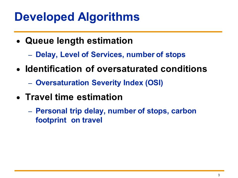 Developed Algorithms Queue length estimation