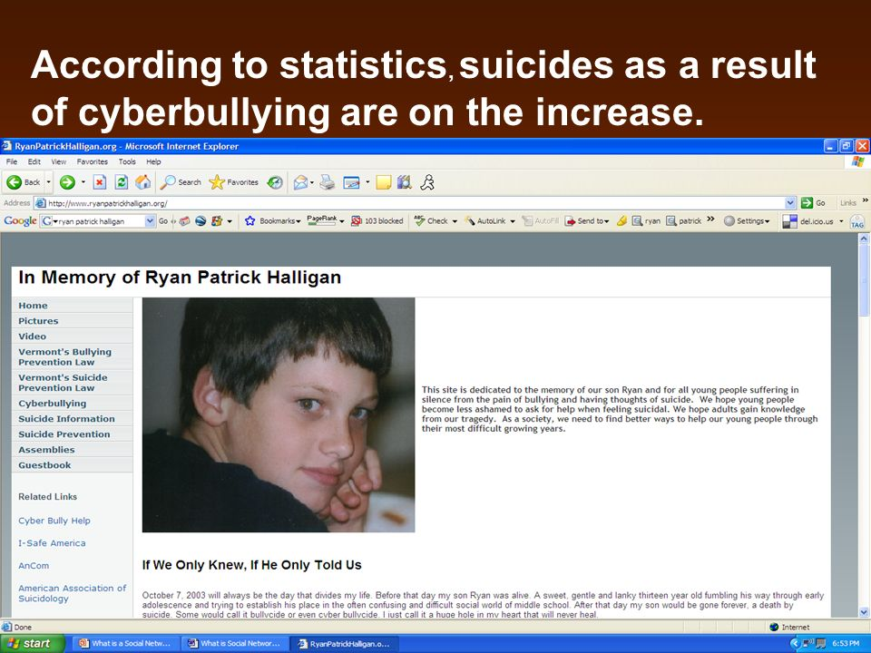 According to statistics, suicides as a result of cyberbullying are on the increase.