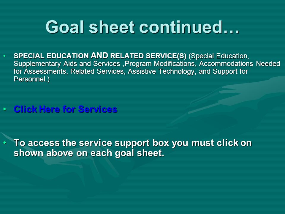 Goal sheet continued… Click Here for Services