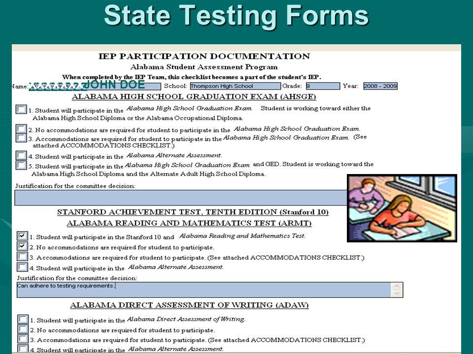 State Testing Forms XXXXXXX ZZZZZZZZ JOHN DOE