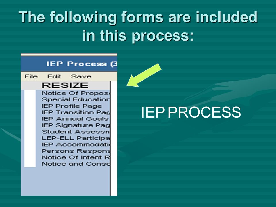 The following forms are included in this process: