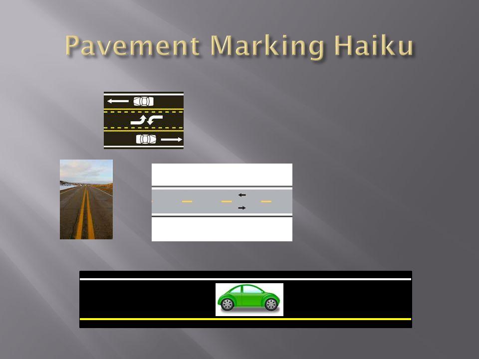 Pavement Marking Haiku