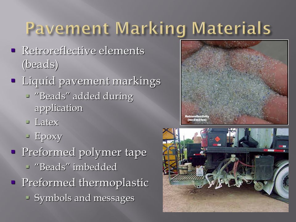 Pavement Marking Materials