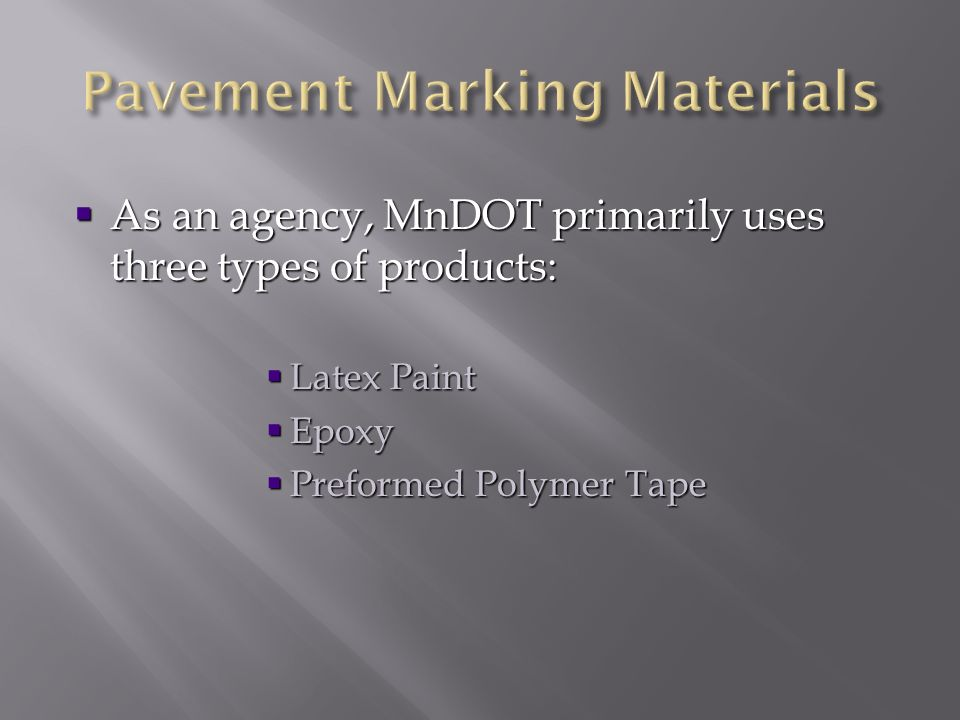 Pavement Marking Materials