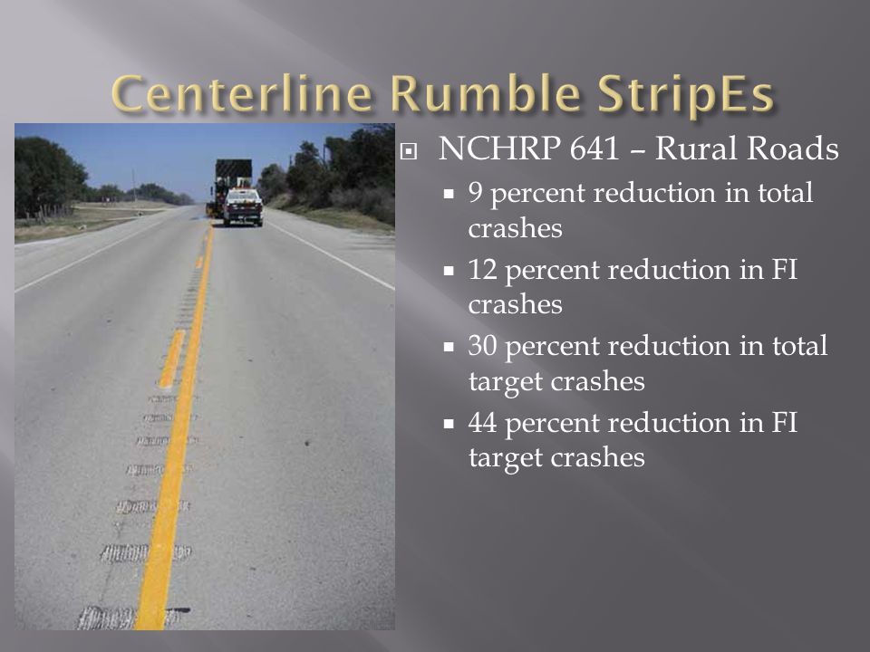 Centerline Rumble StripEs