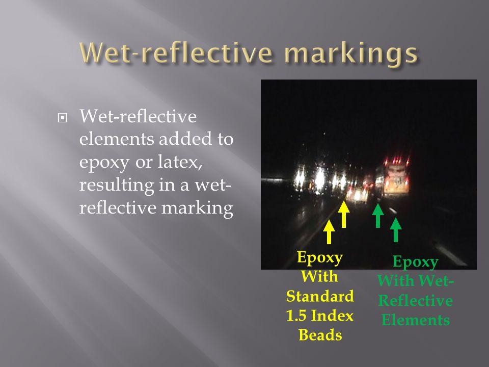 Wet-reflective markings