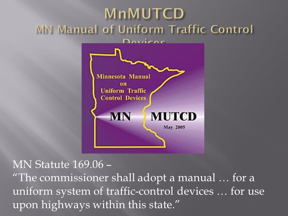 MnMUTCD MN Manual of Uniform Traffic Control Devices