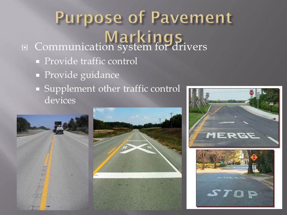 Purpose of Pavement Markings
