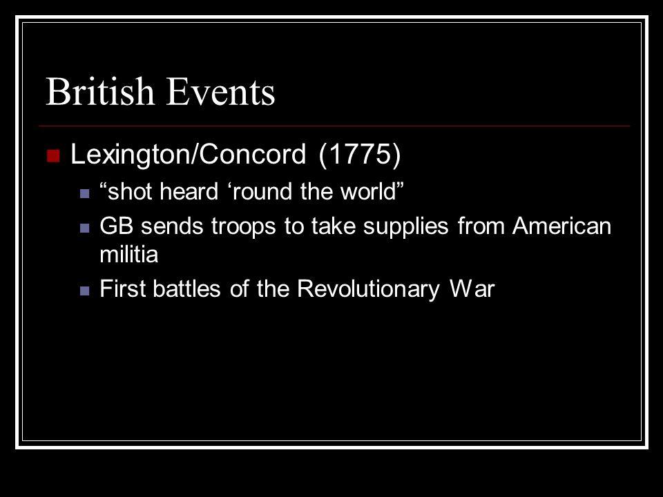 British Events Lexington/Concord (1775) shot heard 'round the world