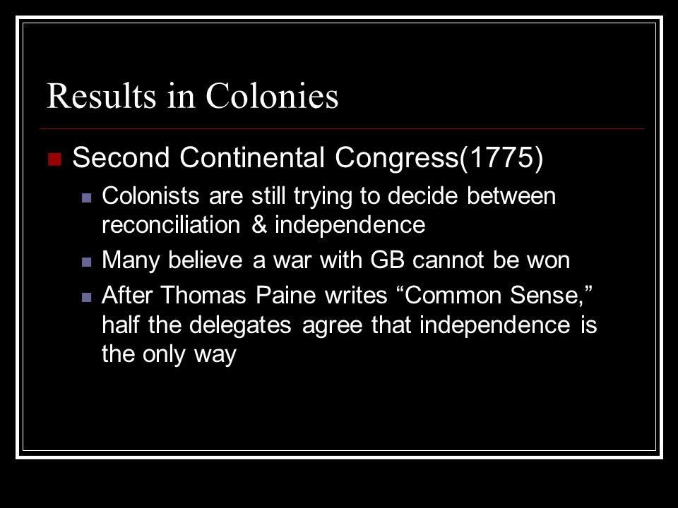 Results in Colonies Second Continental Congress(1775)