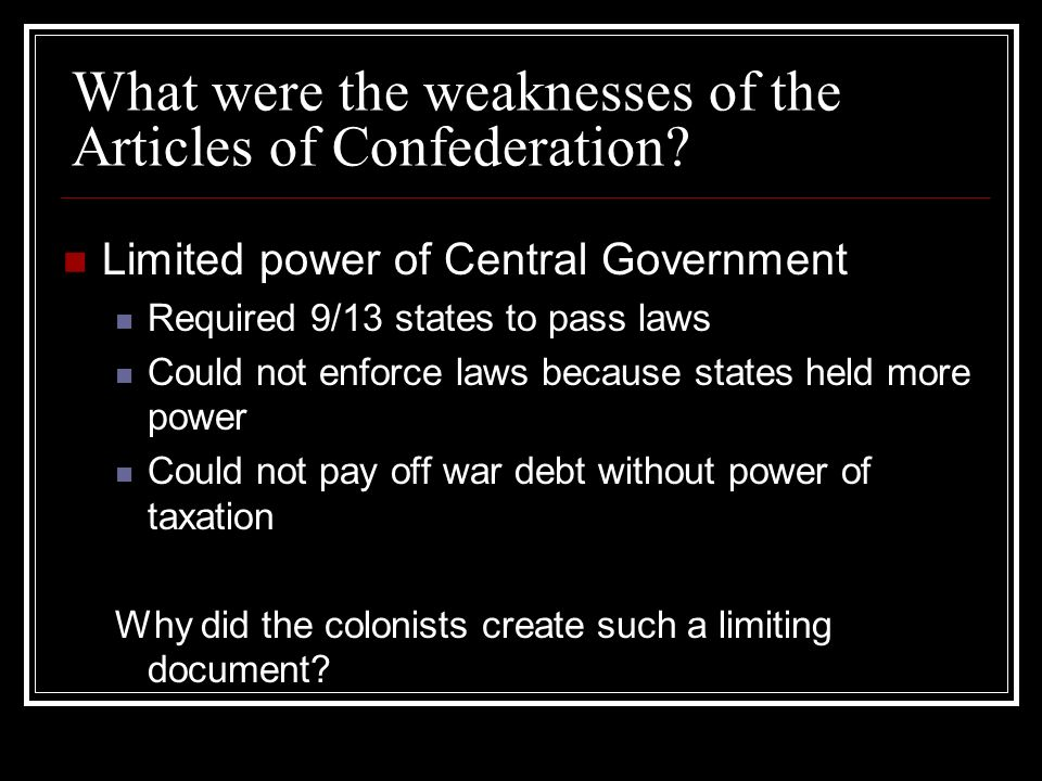 What were the weaknesses of the Articles of Confederation