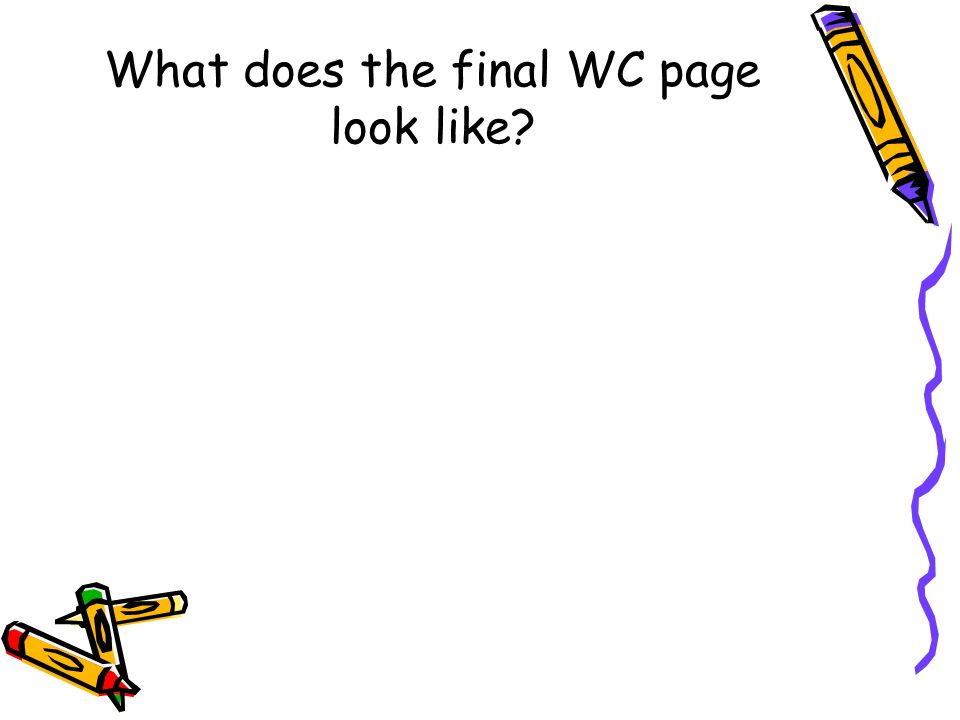 What does the final WC page look like