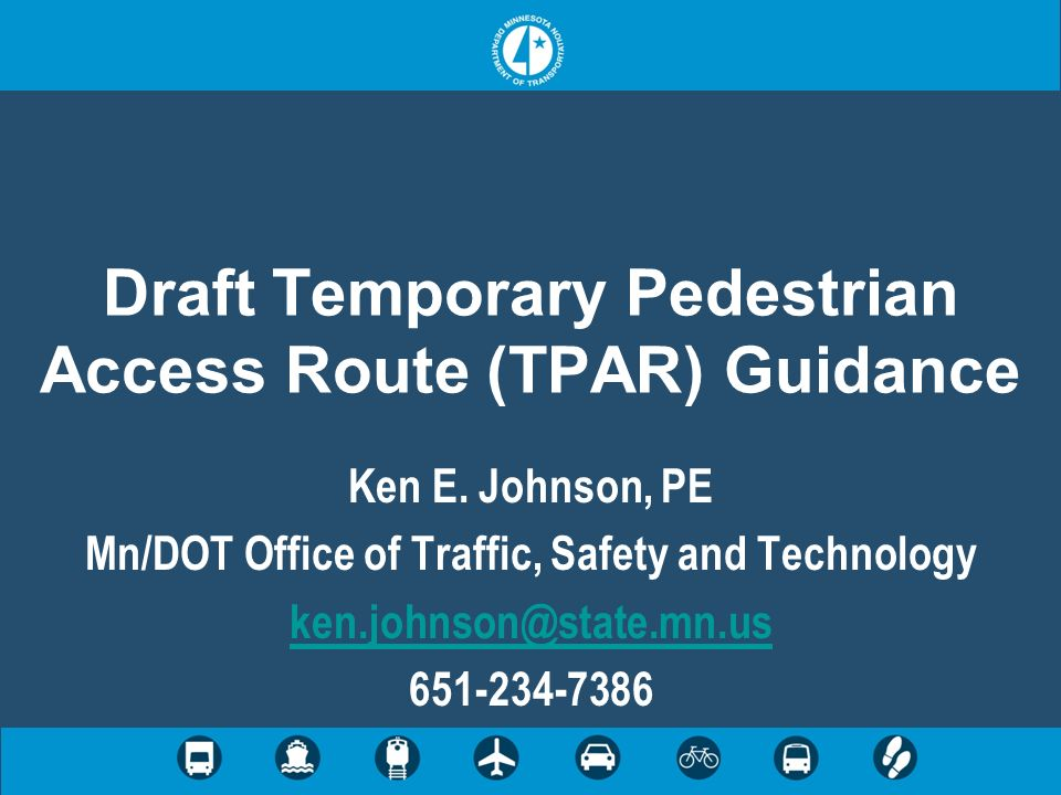 Draft Temporary Pedestrian Access Route (TPAR) Guidance