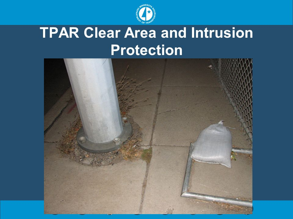 TPAR Clear Area and Intrusion Protection