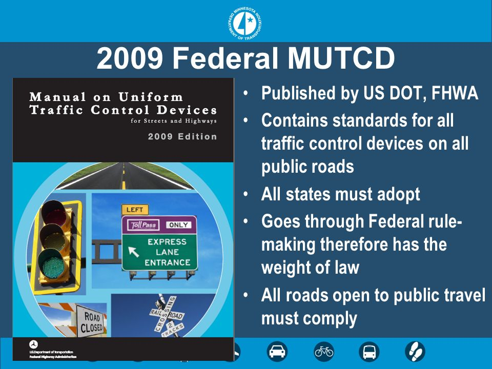 2009 Federal MUTCD Published by US DOT, FHWA