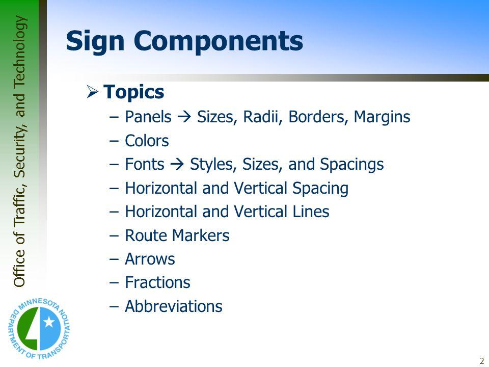Sign Components Topics Panels  Sizes, Radii, Borders, Margins Colors