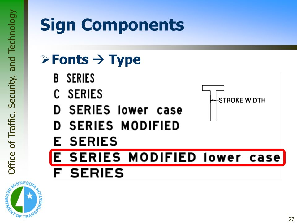* 07/16/96 Sign Components Fonts  Type *