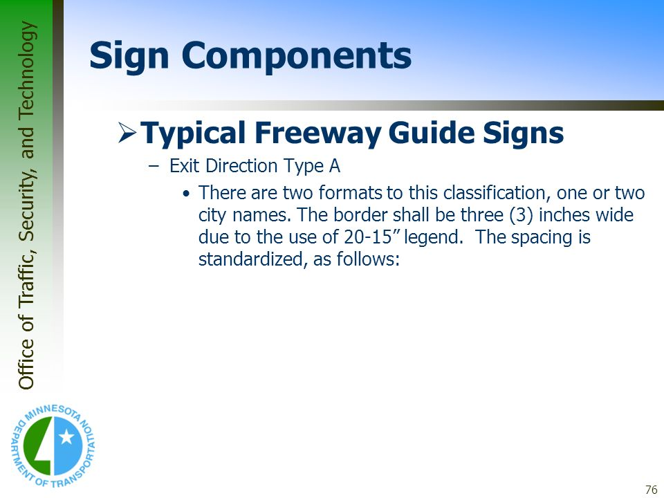 Sign Components Typical Freeway Guide Signs Exit Direction Type A
